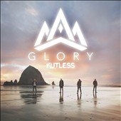 Kutless: Glory *