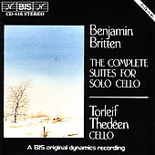 Britten: Suites for Cello Solo / Torleif Thedéen