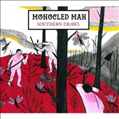 Monocled Man: Southern Drawl
