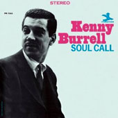 Kenny Burrell: Soul Call