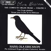 Messiaen: Complete Organ Music Vol 4 / Hans-Ola Ericsson