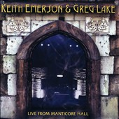 Greg Lake/Keith Emerson (Composer/Keyboards): Live From Manticore Hall