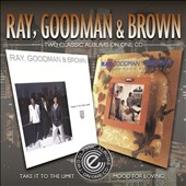 Gene Dunlop/Ray, Goodman & Brown: Take It To the Limit/Mood For Lovin'