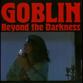 Goblin (Rock): Beyond the Darkness 1977-01