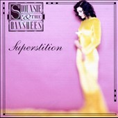 Siouxsie and the Banshees: Superstition [Expanded Edition] [Digipak]