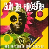 Sun Ra Arkestra: Chicago, September 3, 1988