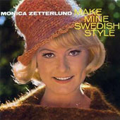 Monica Zetterlund: Make Mine Swedish Style