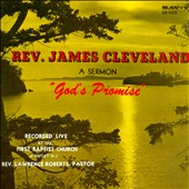 James Cleveland: God's Promise: A Sermon