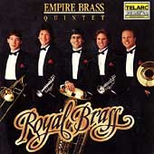 Empire Brass: Royal Brass: Music from Renaissance & Baroque