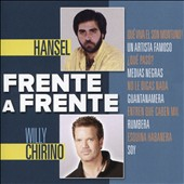 Hansel/Willy Chirino: Frente a Frente