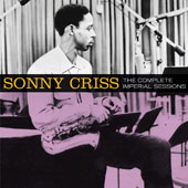 Sonny Criss: The Complete Imperial Sessions