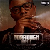 Dorrough Music: My Favorite Mixtape [PA]
