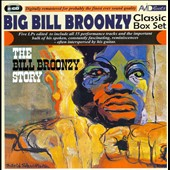 Big Bill Broonzy: Classic Box Set: The Big Bill Broonzy Story