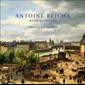 Antoine Reicha: Wind Quintets in G major & B flat major; Adagio for cor anglais in D minor / Thalia Ensemble