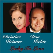 Christine Reisner/Don Rebic: Lucky in Love *