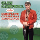 Glen Campbell: Complete Capitol Christmas Recordings *