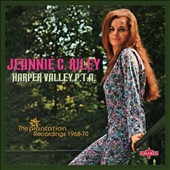 Jeannie C. Riley: Harper Valley P.T.A.: The Plantation Recordings 1968-70 *