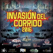 Various Artists: Invasion del Corrido 2016