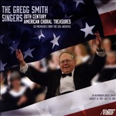 20th Century American Choral Treasures: Works by W. Schuman, Copland, Thompson, Bernstein, Ives, Druckman, Riegger, Sessions, Imbrie, Smith, Hennagin, Najera and Madison / The Gregg Smith Singers