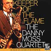 Danny Moss: Keeper of the Flame
