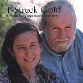 Charlie King: I Struck Gold