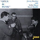 Jimmy Deuchar Quintet and Sextet: Opus de Funk