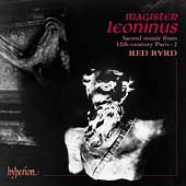 Magister Leoninus - Sacred Music from 12th Century Paris / Red Byrd, Cappella Amsterdam, et al