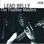 Leadbelly: The Tradition Masters
