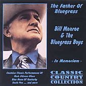 Bill Monroe: The Father of Bluegrass [Aim]