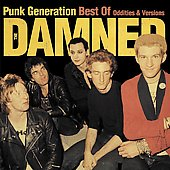 The Damned: Punk Generation: Best of Oddities & Versions