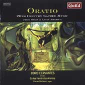 Oratio - 20th Century Sacred Music / Aransay, Coro Cervantes
