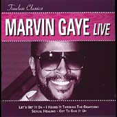 Marvin Gaye: Timeless Classics: Live