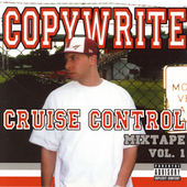 Copywrite: Cruise Control Mixtape, Vol. 1 [PA]