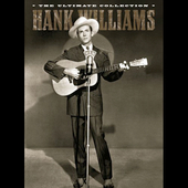 Hank Williams: Ultimate Collection [Mercury/UTV] [Digipak]