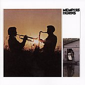 The Memphis Horns: The Memphis Horns