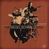 Siegel-Schwall Band: Flash Forward