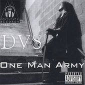 DVS: One Man Army