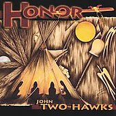 John Two-Hawks: Honor