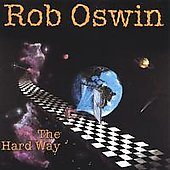 Rob Oswin: The Hard Way