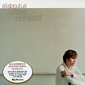 Steve Barakatt: All About Us