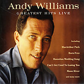 Andy Williams: Greatest Hits Live