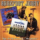 Barefoot Jerry: Barefootin'/Keys to the Country *