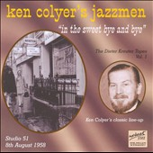 Ken Colyer/Ken Colyer's Jazzmen: In the Sweet Bye & Bye