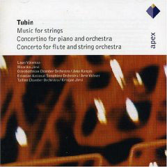 Tubin: Music For Strings, Concerto For Piano & Orchestra, Concerto For Flute & S