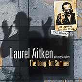 Laurel Aitken: Long Hot Summer, Vol. 2