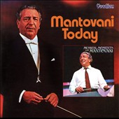 Mantovani: Mantovani Today/Musical Moments with Mantovani