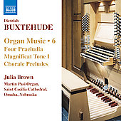 Buxtehude: Organ Music, Vol 6 / Julia Brown