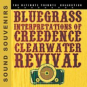 Various Artists: Bluegrass Interpretations of Creedence Clearwater Revival
