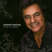 Johnny Mathis: A Night to Remember