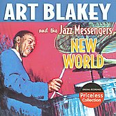 Art Blakey/Art Blakey & the Jazz Messengers: New World